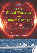 What are Global Warming and Climate Change