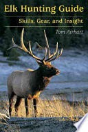 Elk Hunting Guide