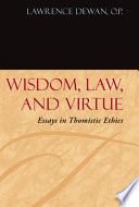 Wisdom  Law  and Virtue