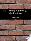 The Secrets to Building a Quality Home