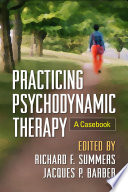Practicing Psychodynamic Therapy