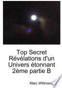 Top Secret R  v  lations d un Univers   tonnant 2  me partie B