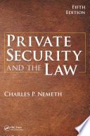Private Security and the Law  5th Edition