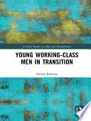 Young Working Class Men in Transition Book PDF