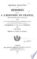 Nouvelle collection des memoires pour sera l histoire de France  depuis le XIIIe siecle jusqu a la fin du XVIIIe