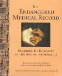 The Endangered Medical Record
