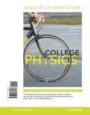College Physics  Books a la Carte Edition