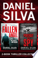 Daniel Silva 2 Book Thriller Collection  Portrait of a Spy  The Fallen Angel