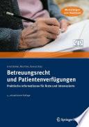 Betreuungsrecht und Patientenverfügungen