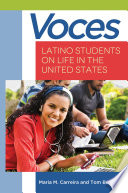 Voces  Latino Students on Life in the United States