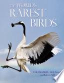 The World s Rarest Birds