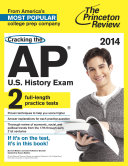 Cracking the AP U S  History Exam  2014 Edition