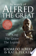 In Search of Alfred the Great