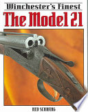 Winchester s Finest The Model 21