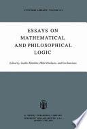 Essays on Mathematical and Philosophical Logic