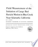 Field Measurement of the Initiation of Large Bed Particle Motion in Blue Creek Near Klamath  California Book PDF