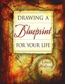 Book Drawing a Blueprint for Your Life