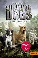 Survivor Dogs 01  Die verlassene Stadt
