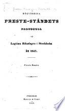 Högvördiga Preste-ståndets protokoll vid lagtima Riksdagen i Stockholm