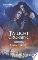 Twilight Crossing