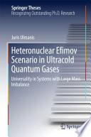 Heteronuclear Efimov Scenario in Ultracold Quantum Gases