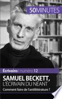 Samuel Beckett  l   crivain du n  ant