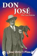 Don José, the Last Patrón
