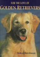For the Love of Golden Retrievers