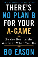There's No Plan B for Your A-Game Pdf/ePub eBook