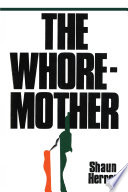 The Whore Mother