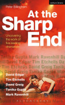 At the Sharp End: Uncovering the Work of Five Leading Dramatists