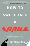 How To Sweet Talk A Shark