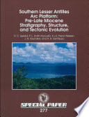 Southern Lesser Antilles Arc Platform Pre Late Miocene Stratigraphy Structure And Tectonic Evolution book
