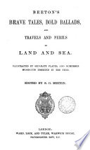 Beeton s Brave tales  bold ballads  and travels and perils by land and sea  ed  by S O  Beeton