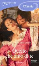 Quello che amo di te (I Romanzi Classic) Book Cover