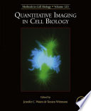 Quantitative Imaging in Cell Biology