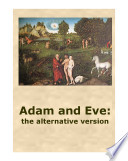 Adam And Eve The Alternative Version