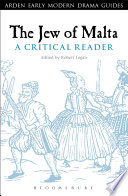 The Jew of Malta  A Critical Reader
