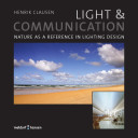 Light & Communication - Nature as a reference in lighting design