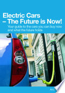 Electric Cars The Future Is Now