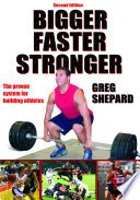 Bigger Faster Stronger 2nd Edition