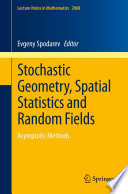 Stochastic Geometry Spatial Statistics And Random Fields book