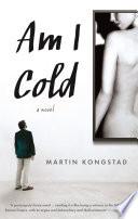 Am I Cold