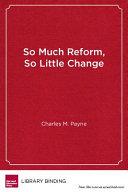 So much reform  so little change
