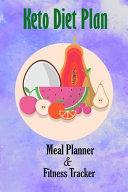 Keto Diet Plan Meal Planner Fitness Tracker