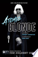 The Coldest City: Atomic Blonde Edition Mi6 Spy Lorraine Broughton Was Sent To