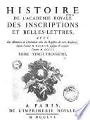 Histoire et m  moires de l Acad  mie des Inscriptions et Belles Lettres  de 1701    1793