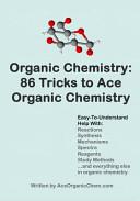 Organic Chemistry  86 Tricks to Ace Organic Chemistry