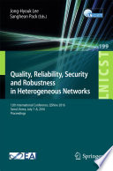 Quality Reliability Security And Robustness In Heterogeneous Networks