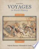 Voyages in World History  Volume 1 to 1600